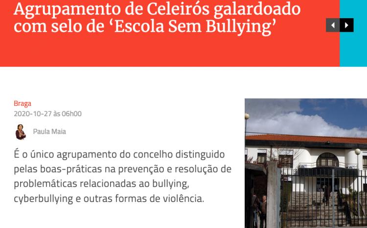 Agrupamento de Celeirós é 'Escola Sem Bullying'