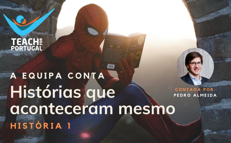 Histórias que aconteceram mesmo – História 1 por Pedro Almeida