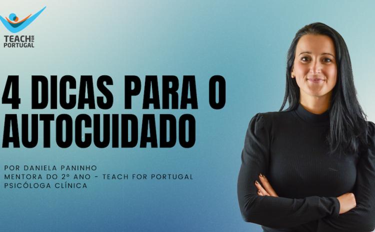 4 dicas para o autocuidado com a mentora Daniela Paninho